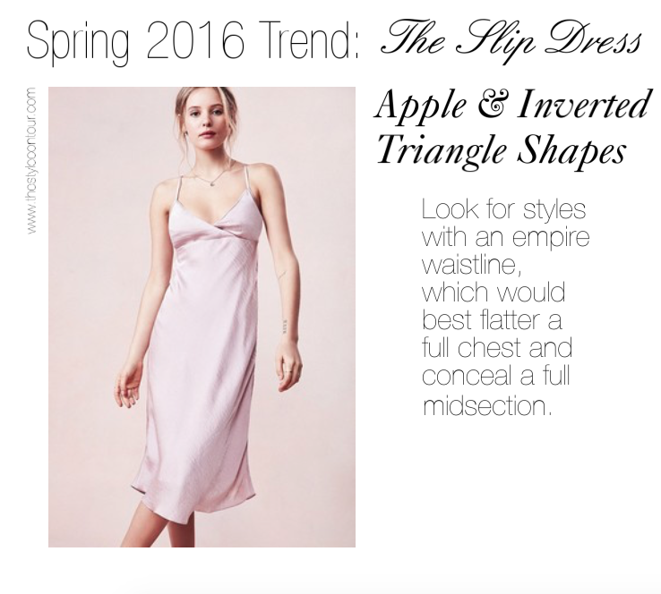 c292d58261e Spring Trend Report 2016  The Slip Dress (The Best Styles for Your Body  Shape)